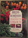 Beds and Borders for Year Round Colour (Year round colour series)