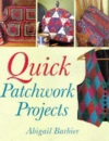 Quick Patchwork Projects