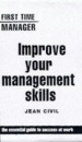 Improve Your Management Skills (First Time Manager)