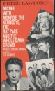 Peter Lawford Mixing with Monroe, the Kennedys, the Rat Pack and the Whole Damn Crowd