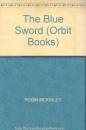 The Blue Sword (Orbit Books)