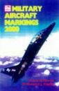Military Aircraft Markings 2000 (Ian Allan abc)