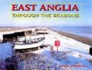 East Anglia Through the Seasons