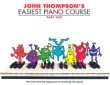 Thompson's Easiest Piano Course (Part 1): Revised Edition