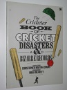 Cricketer Book of Cricket Disasters and Bizarre Records
