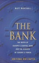 The Bank: Birth of Europe's Central Bank and the Rebirth of Europe's Power