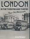 London in the 20's and 30's from Old Photographs