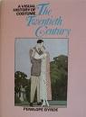 Visual History of Costume: Twentieth Century (A Visual History of Costume)