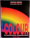 Colour: For Professional Communicators (Graphic Design in the Computer Age)