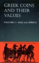 Greek Coins and Their Values: Asia and Africa v. 2 - David R. Sear