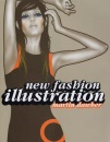 New Fashion Illustration (New Illustration Series)