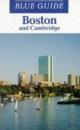 Boston and Cambridge (Blue Guides)