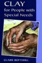Clay for People with Special Needs (Ceramics)