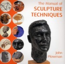 The Manual of Sculpture Techniques