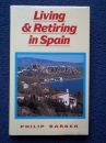 Living and Retiring in Spain