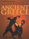 The British Museum Illustrated Encyclopaedia of Ancient Greece (British Museum Illustrated Encyclopedias and Atlas)