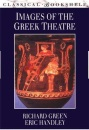 Images of the Greek Theatre (Classical Bookshelf)