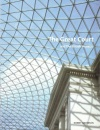 The Great Court: and The British Museum