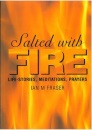 Salted with Fire: Life-stories, Meditations, Prayers