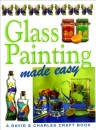 Glass Painting Made Easy (Crafts Made Easy)