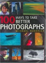 100 Ways to Take Better Photos
