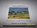 Journeys: Train Journeys Through the British Landscape