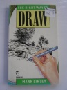 Right Way to Draw (Paperfronts)