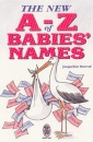 The New A-Z of Babies' Names (Right Way S.)