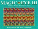 Magic Eye: Visions - A New Dimension in Art No. 3: A New Way of Looking at the World