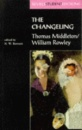 The Changeling (Revels Student Editions)