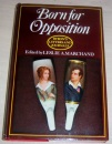 Letters and Journals: 1821, Born for Opposition v. 8