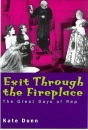 Exit Through the Fireplace: Great Days of the Rep