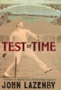 Test of Time: Travels in Search of a Cricketing Legend