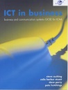 ICT in Business: Student's Book: Business and Communication Systems GCSE for CCEA/ICAA