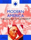 Modern America 1865 to the Present: The USA, 1865 to the Present (SHP Advanced History Core Texts)
