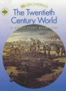 Re-discovering the Twentieth Century World: Students' Book: A World Study After 1900 (ReDiscovering the Past)