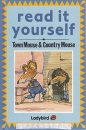 Town Mouse And Country Mouse (Read it Yourself S.) - Alison Ainsworth