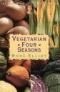 Vegetarian Four Seasons (Essential Rose Elliot)