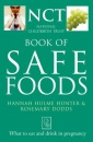 The National Childbirth Trust – Safe Food: What to eat and drink in pregnancy (National Childbirth Trust Guides)
