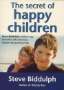 The Secret of Happy Children: A guide for parents