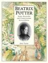 Beatrix Potter Artist, Storyteller and Countrywoman - Judy Taylor