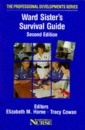 The Ward Sister's Survival Guide