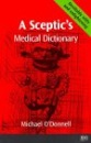 A Sceptic's Medical Dictionary