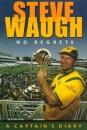 Steve Waugh: No Regrets - A Captain's Diary