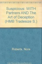 Suspicious: WITH Partners AND The Art of Deception (HMB Tradesize S.)