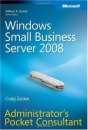 Windows Small Business Server 2008 Administrator's Pocket Consultant (PRO-Administrator's Pocket Consultant)