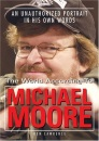 The World According to Michael Moore: A Portrait in His Own Words
