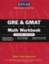 Gre/Gmat Math Workbook (Kaplan Gmat Math Workbook)