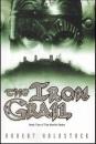 The Iron Grail (Merlin Codex)
