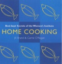 Home Cooking: Best Kept Secrets of the Women's Institute